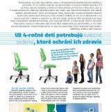 Už 4 ročné deti potrebujú kvalitné sedenie.